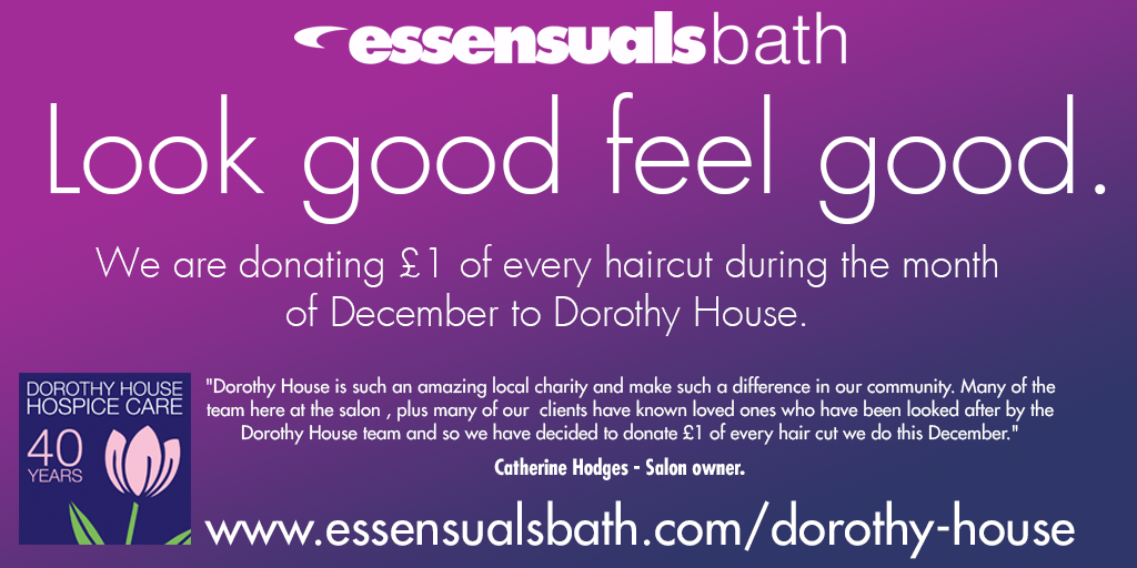 Look good - feel good - We are donating £1 of every haircut during the month of December to Dorothy House.